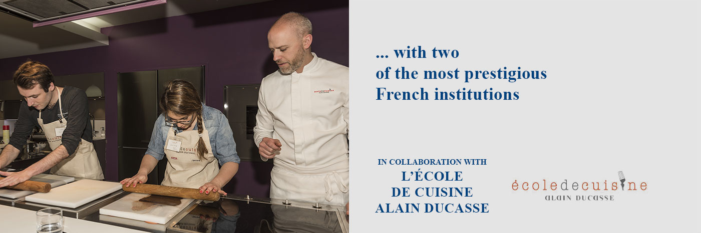... with two of the most prestigious French intitutions (école Ritz Escoffier Paris, école de cuisine Alain Ducasse)